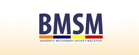Sunday's Dhamma Talk - Buddhist Missionary Society Malaysia | Buddha, Dhamma & Sangha | Scoop.it