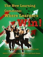 Book Review – The New Learning Commons: Where Learners Win ... | 21st Century School Libraries are Cool! | Scoop.it