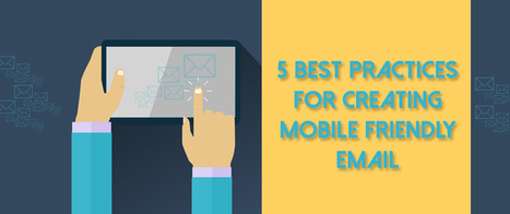 5 Best Practices For Creating Mobile Friendly Email | AlphaSandesh Email Marketing Blog | best email marketing Tips | Scoop.it