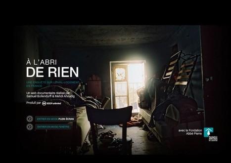 À l'abri de rien – Enquête sur le mal-logement en France | L'actualité du webdocumentaire | Scoop.it