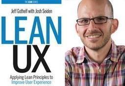 Talking Lean UX with Jeff Gothelf | UX Magazine | Effective UX Design | Scoop.it