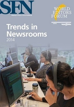 The Snowden Effect dominates 2014's Trends in Newsrooms - World News Publishing Focus by WAN-IFRA | Convergence Journalism | Scoop.it