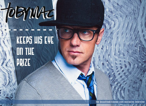 TobyMac Interview, TobyMac 2012, Jesusfreakhideout.com Interview | Contemporary Christian Music News | Scoop.it