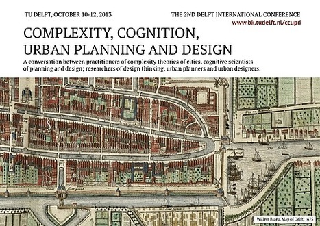 Conference on Complexity, Cognition, Urban Planning and Design | Complexity | Scoop.it