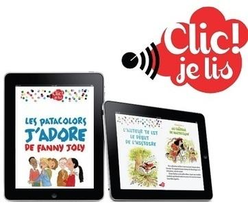 Clic ! je lis, accompagne les apprentis lecteurs, en numérique | Le numerique en secteur jeunesse | Scoop.it