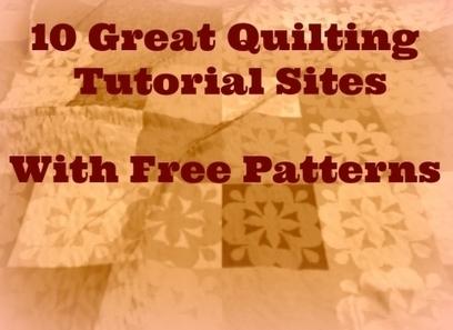 10 Great Quilting Tutorial Sites   Crafts & Arts   Scoop.it