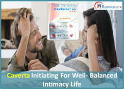 Caverta Makes Your Intimacy Nights Delightful | Health | Scoop.it