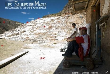Salines de Maras | Un webdocumentaire de Jeff Guiot | L'actualité du webdocumentaire | Scoop.it