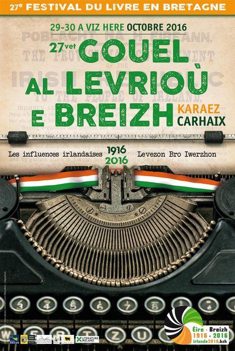 29-30 octobre 2016 :: Festival du Livre en Bretagne - 1916-2016 : les influences irlandaises | Carhaix | TdF  |  Livres &  Littérature | Scoop.it