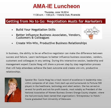 """Getting from No to Go!- Negotiation Musts for Marketers"" -- AMA-IE June Luncheon 