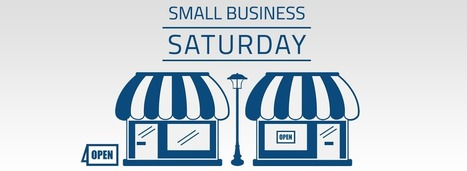 What is Small Business Saturday? Your Guide to Getting Involved | Internet Marketing | Scoop.it