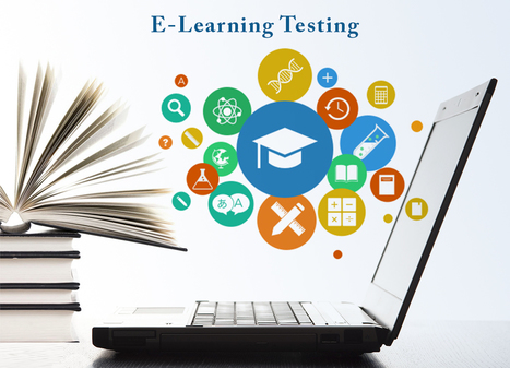 E- Learning Testing | QA Thought Leaders | Scoop.it