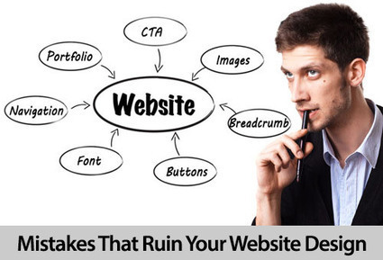 Top 10 Mistakes That Ruin Your Website Design | SM, webdesign, webdev & fun! | Scoop.it