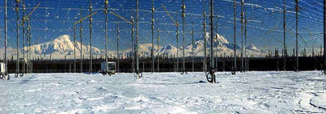 HAARP - New World Order Mind Control and Weather Warfare Weapon   Weather Control, Storm Weapons, Geoengineering, Fracking   Scoop.it