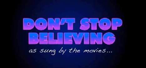 """Video: See Journey's 'Don't Stop Believin"""" as a Movie Mashup 