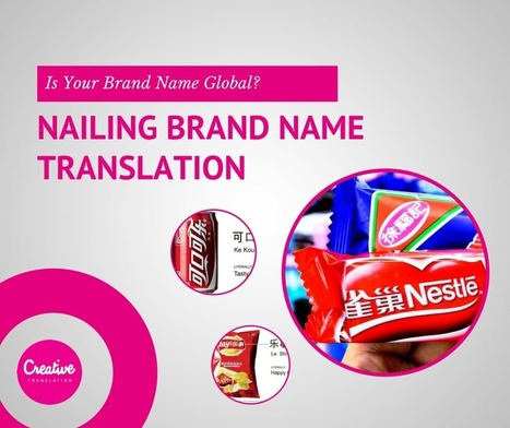 Is Your Brand Name Global? Nailing Brand Name Translation   MétaTraduction   Scoop.it