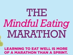 Mindful Eating Marathon | The (Mind) Full Plate | Scoop.it