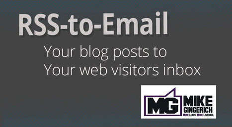 Add RSS-to-Email to your Blog to Increase Visitor Touch Points - Business 2 Community (blog) | MailChimp Help | Scoop.it
