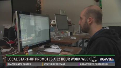 Portland company commended for 32-hour work week - KGW.com - kgw.com | Marketing in Portland | Scoop.it