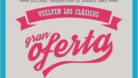 Setecientos títulos de Eudeba a 5 pesos | Educación 2015 | Scoop.it