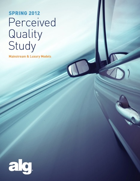 Perceived Quality Study | Mainstream & Luxury Models (PDF) | Perceived Quality | Scoop.it