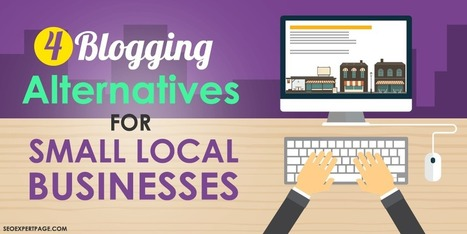 4 Blogging Alternatives for Small Local Businesses | Marketing | Scoop.it
