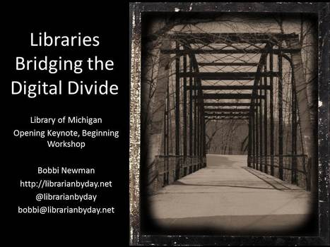 Libraries Bridging the Digital Divide – Presentation | Library Innovators | Scoop.it