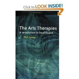 Amazon.com: The Arts Therapies: A Revolution in Healthcare (9781583918128): Dr Phil Jones: Books | Art Therapy | Scoop.it