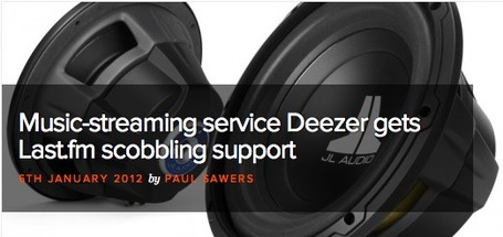 Music-streaming service Deezer gets Last.fm scobbling support | Music business | Scoop.it