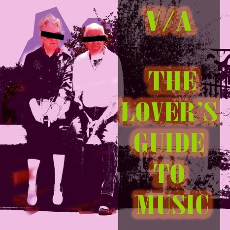 V/A The Lover's Guide to Music   Music   Scoop.it