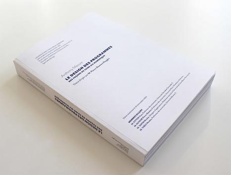 Le design des programmes | Thèse de Anthony Masure (2014) | Digital #MediaArt(s) Numérique(s) | Scoop.it
