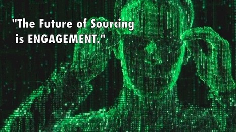 The Future of Sourcing: 10 Tips for the Forward Thinker | Recruitment | Scoop.it