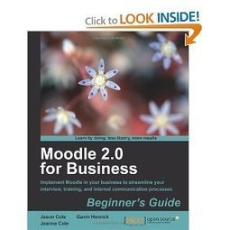Moodle 2.0 for Business: Beginner's Guide - Tactools | Moodle and Web 2.0 | Scoop.it