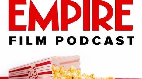 How Empire magazine came to reign over podcasts, too | SportonRadio | Scoop.it