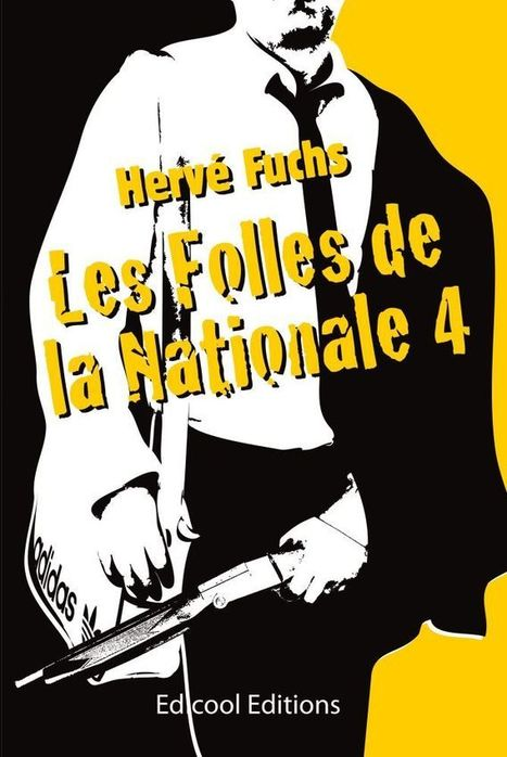 """Les folles de la nationale 4"" de Hervé Fuchs 