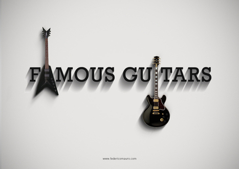 BEHIND THE MUSIC : FAMOUS GUITARS | MUSIC WORLD eDIGEST | Scoop.it