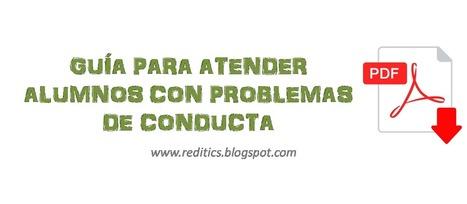Recursos Didácticos: Guía para atender alumnos con problemas de conducta | Montar el Mingo | Scoop.it