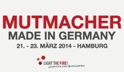 Light the Fire Event - Mutmacher made in Germany  - startnext.de | Mut | Scoop.it