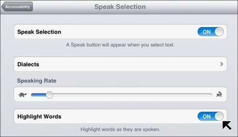 Text to Speech with Speak Selection Even Better in iOS 6 – Highlights Words as Spoken | Apple Devices in Education | Scoop.it
