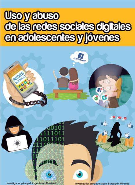 &nbsp;Uso y abuso de las redes sociales digitales en adolescentes y j&oacute;venes /&nbsp;Arnao Marciani, Jorge<br/>Surpachin; Miranda, Mijail | Comunicaci&oacute;n en la era digital | Scoop.it