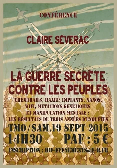 La Guerre secrète contre les peuples – Conférence de Claire Séverac à Paris le 19 Septembre | ecology and economic | Scoop.it