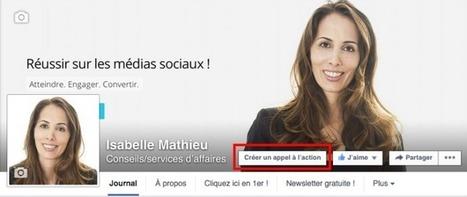 Page Facebook: Comment Ajouter un Bouton Call-to-Action? | Emarketinglicious | Web et reseaux sociaux | Scoop.it