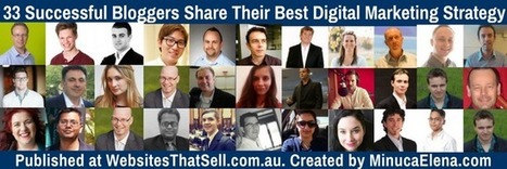 33 Successful Bloggers Share Their Best Digital Marketing Strategy | Business | Scoop.it