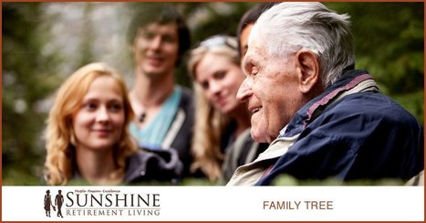 Your Family Tree: A Generational History That Lasts Long Into Forever - Sunshine Retirement Living | Retirement Lifestyles | Scoop.it
