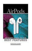 AirPods: An Easy Guide to the Best Features   Editoria professionale   Scoop.it