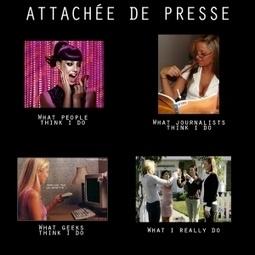 Un mème sur l'attachée de presse (désolé lesfilles) | La Lorgnette | Les Relations Presse | Scoop.it