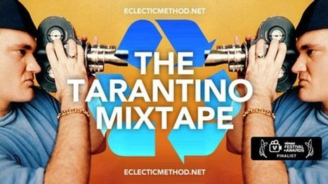 The Tarantino Mixtape, by Eclectic Method (Jonny Wilson) | Cinema - movies - TV shows - Music | Scoop.it