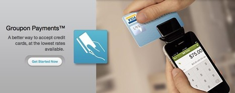 Square competitor Groupon Payments launches today, promises lowest cost for retailers   Financial   Scoop.it