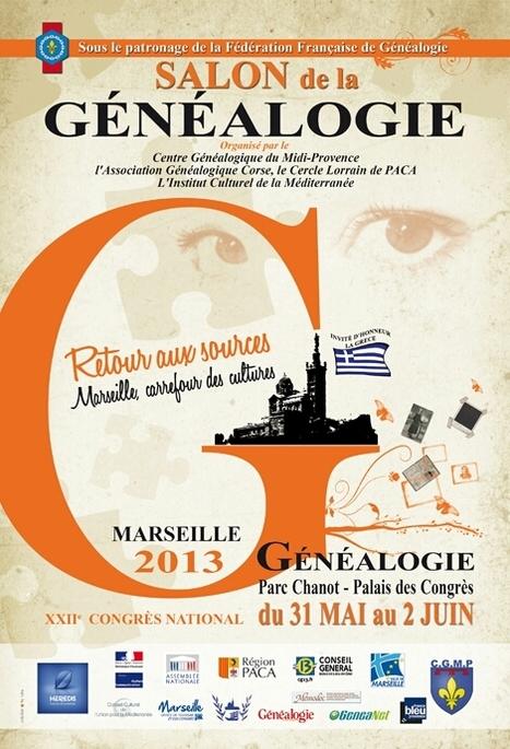 22ème Congrès de Généalogie à Marseille :  J - 15 | Blog GeneaNet | Nos Racines | Scoop.it