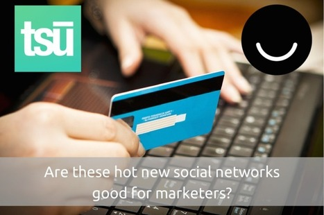 Ello & Tsu: Are The New Me-Too Social Networks For Marketers? | Social Media Management | Scoop.it